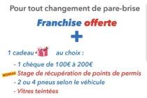 Épône – Yvelines Pare-Brise : franchise + 1 cadeau au choix* pour tout changement de pare-brise