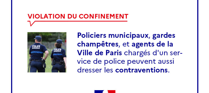 Confinement : les policiers municipaux et les gardes champêtres peuvent désormais verbaliser les infractions